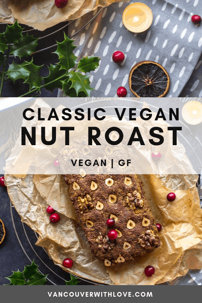 Cooking a vegan Christmas dinner? This Classic Vegan Nut Roast (gluten-free) is delicious, filling and will be the perfect main dish for your meal! #veganrecipes #veganchristmasrecipes #veganchristmas #govegan #veganglutenfree
