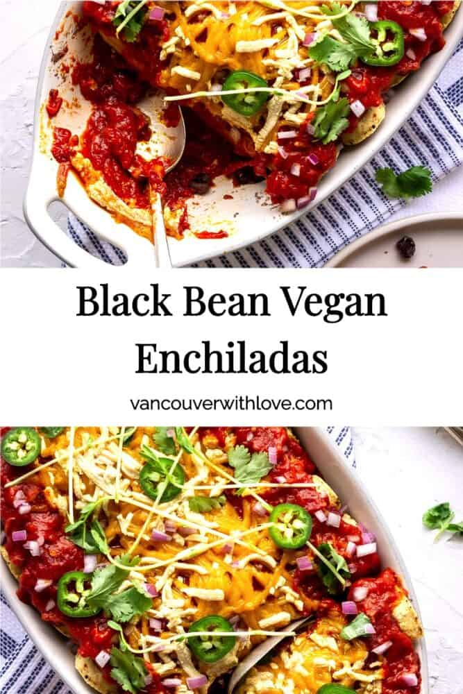 These Vegan Enchiladas are packed with flavour and loaded with black beans, homemade tomato enchilada sauce and creamy vegan cheese. This is a delicious healthy dinner your whole family will love! Great meal prep idea too. #enchiladas #vegan #glutenfree #mexicanfood #meatless #vegancheese #blackbeans #mealprep #familyrecipes